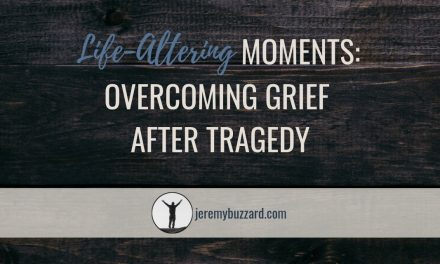 Life-Altering Moments: Overcoming Grief After Tragedy